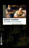 Die Adler von Lübeck (eBook, ePUB)