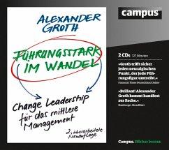 Führungsstark im Wandel (MP3-Download) - Groth, Alexander