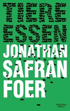 Tiere essen (eBook, ePUB) - Foer, Jonathan Safran