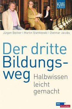 Der dritte Bildungsweg (eBook, ePUB) - Becker, Jürgen; Jacobs, Dietmar; Stankowski, Martin