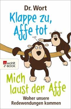 Klappe zu, Affe tot (eBook, ePUB) - Dr. Wort