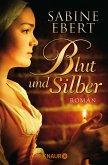 Blut und Silber (eBook, ePUB)