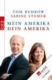 Mein Amerika - Dein Amerika (eBook, ePUB)