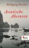 Asiatische Absencen (eBook, ePUB)
