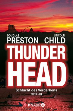Thunderhead (eBook, ePUB) - Preston, Douglas; Child, Lincoln