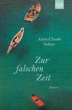 Zur falschen Zeit (eBook, ePUB)