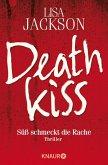 Deathkiss - Süß schmeckt die Rache / West Coast Bd.2 (eBook, ePUB)