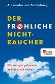 Der fröhliche Nichtraucher (eBook, ePUB)