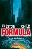 Formula - Tunnel des Grauens / Pendergast Bd.3 (eBook, ePUB)