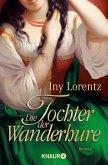 Die Tochter der Wanderhure / Die Wanderhure Bd.4 (eBook, ePUB)