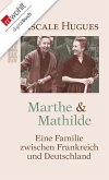 Marthe und Mathilde (eBook, ePUB)
