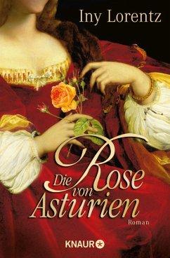 Die Rose von Asturien (eBook, ePUB) - Lorentz, Iny