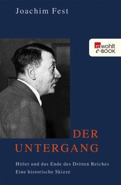 Der Untergang (eBook, ePUB) - Fest, Joachim