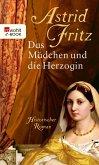 Das Mädchen und die Herzogin (eBook, ePUB)