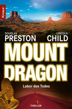Mount Dragon (eBook, ePUB) - Preston, Douglas; Child, Lincoln