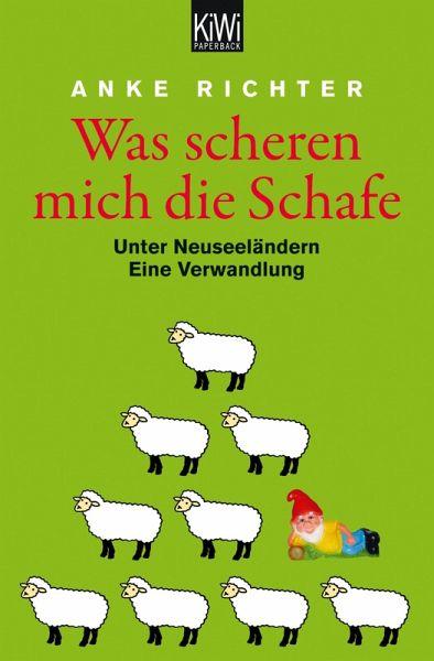 Was scheren mich die Schafe (eBook, ePUB) - Richter, Anke