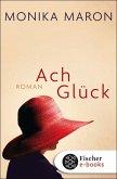 Ach Glück (eBook, ePUB)