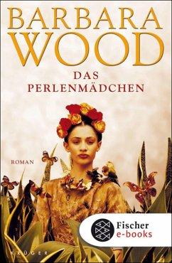 Das Perlenmädchen (eBook, ePUB) - Wood, Barbara