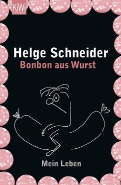 Bonbon aus Wurst (eBook, ePUB) - Schneider, Helge