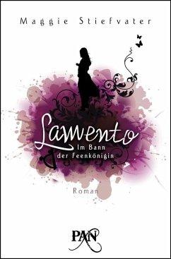 Lamento / Im Bann der Feenkönigin Bd. 1 (eBook, ePUB) - Stiefvater, Maggie