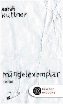 Mängelexemplar (eBook, ePUB) - Kuttner, Sarah