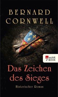Das Zeichen des Sieges (eBook, ePUB) - Cornwell, Bernard