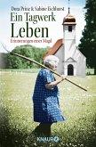 Ein Tagwerk Leben (eBook, ePUB)