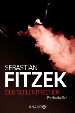 Der Seelenbrecher (eBook, ePUB) - Fitzek, Sebastian