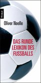Das runde Lexikon des Fußballs (eBook, ePUB)