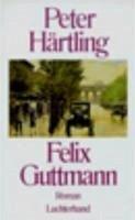 Felix Guttmann (eBook, ePUB) - Härtling, Peter