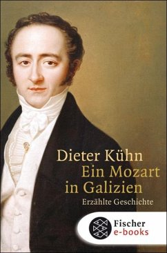 Ein Mozart in Galizien (eBook, ePUB) - Kühn, Dieter