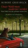 Unser Wald muss moderner werden (eBook, ePUB)