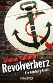 Revolverherz / Chas Riley Bd.1 (eBook, ePUB)