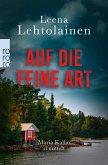Auf die feine Art / Maria Kallio Bd.2 (eBook, ePUB)