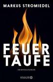 Feuertaufe / Kommissar Selig Bd.2 (eBook, ePUB)