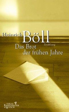 Das Brot der frühen Jahre (eBook, ePUB) - Böll, Heinrich