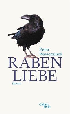 Rabenliebe (eBook, ePUB) - Wawerzinek, Peter