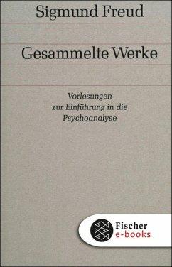 Band 11: Vorlesungen zur Einführung in die Psychoanalyse (eBook, ePUB) - Freud, Sigmund