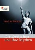 Die Deutschen und ihre Mythen (eBook, ePUB)
