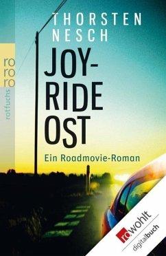 Joyride Ost (eBook, ePUB) - Nesch, Thorsten