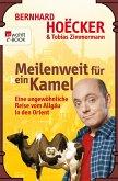 Meilenweit für kein Kamel (eBook, ePUB)