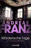 Mörderische Tage / Julia Durant Bd.11 (eBook, ePUB)