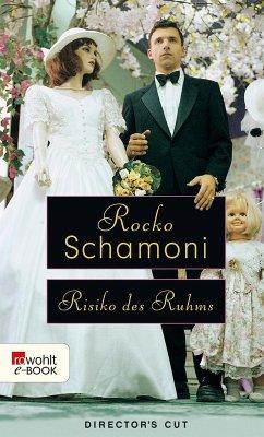 Risiko des Ruhms (eBook, ePUB) - Schamoni, Rocko