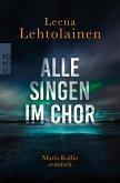Alle singen im Chor / Maria Kallio Bd.1 (eBook, ePUB)
