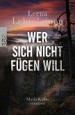 Wer sich nicht fügen will / Maria Kallio Bd.9 (eBook, ePUB)