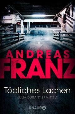 Tödliches Lachen / Julia Durant Bd.9 (eBook, ePUB) - Franz, Andreas