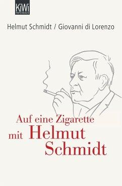 Auf eine Zigarette mit Helmut Schmidt (eBook, ePUB) - Schmidt, Helmut; di Lorenzo, Giovanni