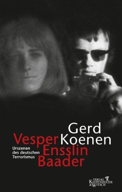 Vesper, Ensslin, Baader (eBook, ePUB) - Koenen, Gerd