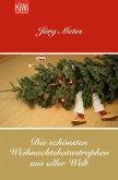 Die schönsten Weihnachtskatastrophen aus aller Welt (eBook, ePUB)