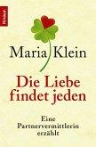 Die Liebe findet jeden (eBook, ePUB)